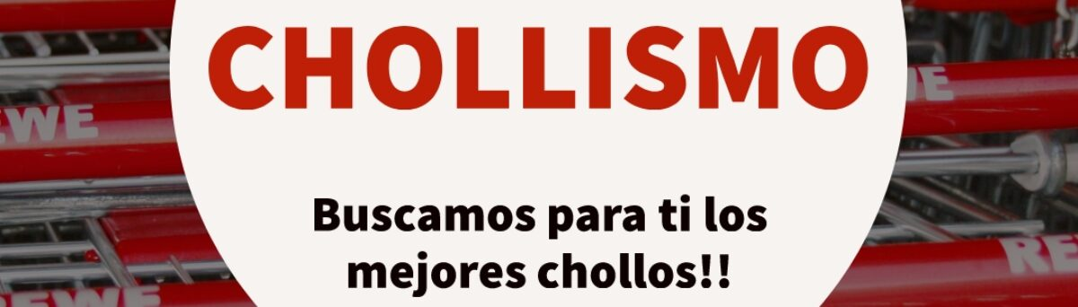 CHOLLISMO